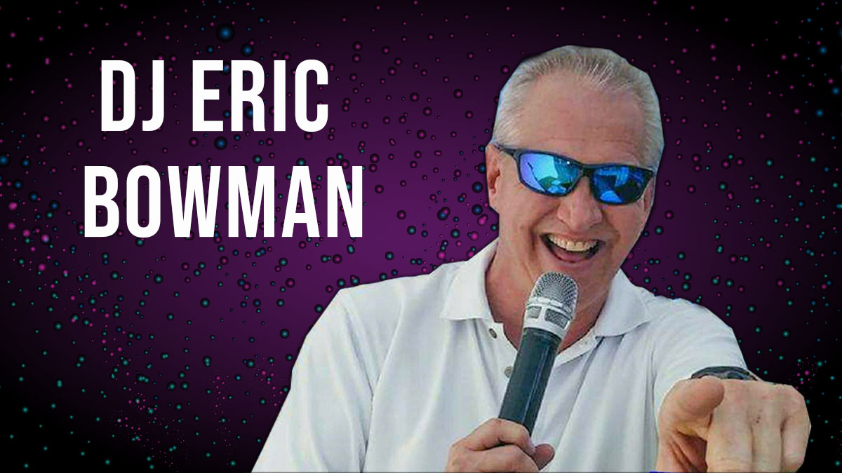 DJ Eric Bowman