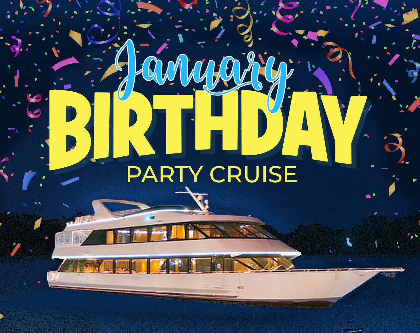 January Birthday Party Cruise