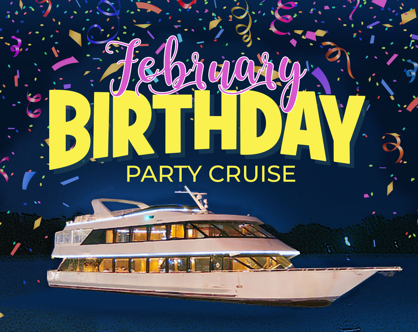 February Birthday Party Cruise